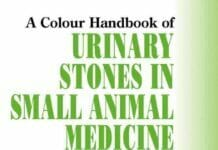 Urinary Stones in Small Animal Medicine A Colour Handbook PDF
